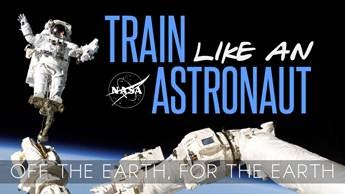 Train Like An Astronaut - Off the Earth. For the Earth